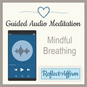 This Mindful Breathing audio mediation will provide you with peaceful and calming guidance to learn deep breathing.