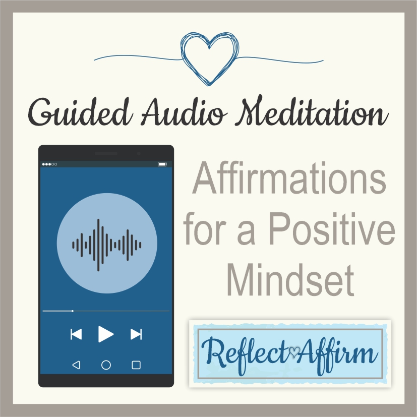 This Audio Affirmations for a Positive Mindset MP3 can help you get started on the path to positive thinking.
