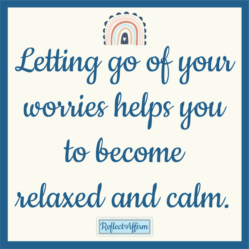 When you're feeling a little stressed, overwhelmed or anxious, try these 25 calming affirmations from Reflect Affirm.