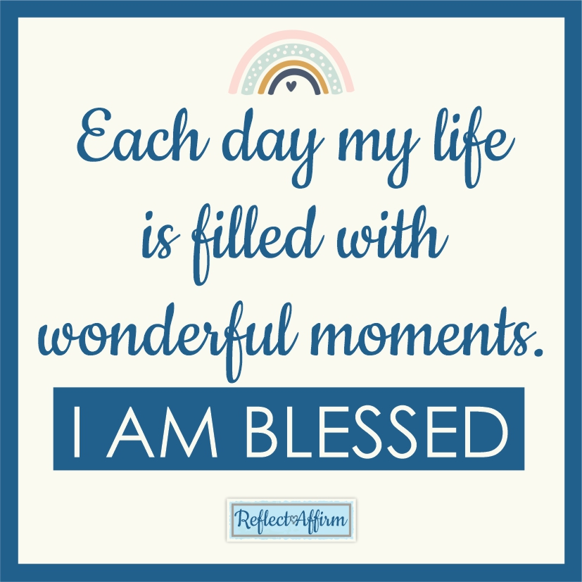 Begin your day with gratitude and recognizing all the wonderful things you have in life with the blessing affirmations.
