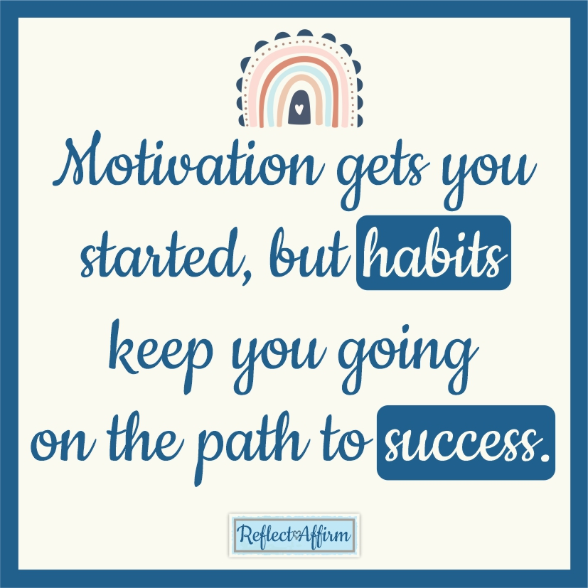Learning how to develop new habits can be life changing especially when they are healthy, productive habits.