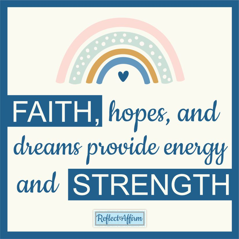 What are the benefits of positive affirmations for hope? Read my story and see how faith and hope can give you strength.