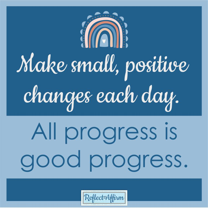 Do you want to make positive change in your life? It can be scary but guess what change is invigorating! Read more from Reflect Affirm.