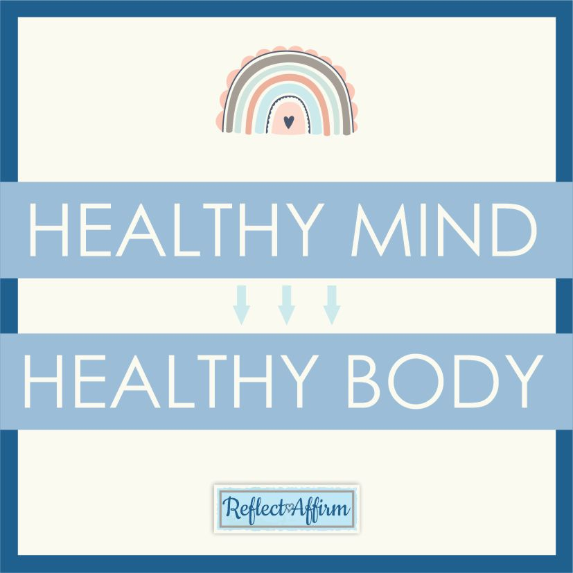 Learning how to have a healthy mindset is so important for a successful life. Reads these tips and suggestions from Reflect Affirm.